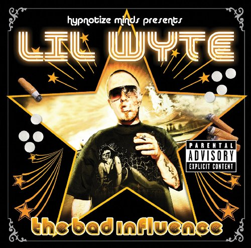 Lil Wyte – The Bad Influence – Album