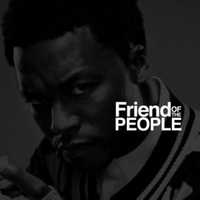 Lupe Fiasco – Friend Of The People