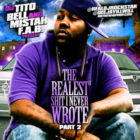 Mistah F.A.B. – The Realest Shit I Never Wrote Pt. 2 (Mixtape)
