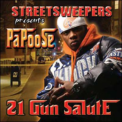 Papoose – 21 Gun Salute (Mixtape)