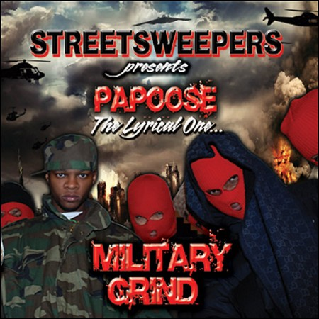 Papoose – Military Grind (Mixtape)
