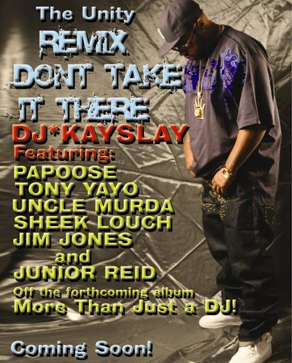 DJ Kay Slay ft. Papoose, Yayo, Murda, Louch, Jones – Jr. Reid – Don't Take It There (Remix)