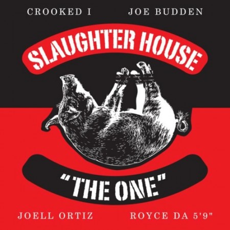 Slaughterhouse – The One