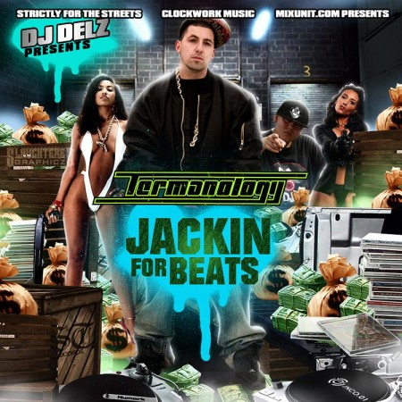 DJ Delz – Termanology – Jackin For Beats (Mixtape)
