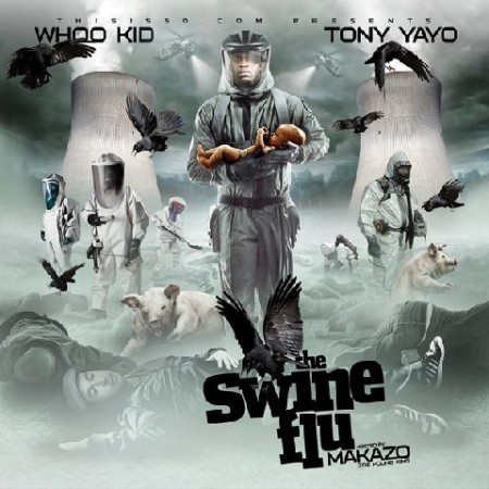 Tony Yayo – The Swine Flu (Mixtape)
