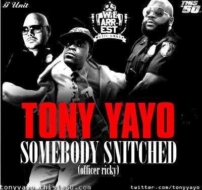 Tony Yayo – Somebody Snitched (Rick Ross Diss)