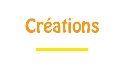 créations