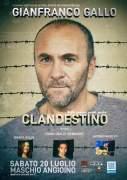 """""""Clandestino"""" - il nuovo spettacolo di Gianfranco Gallo al Maschio Angioino"""