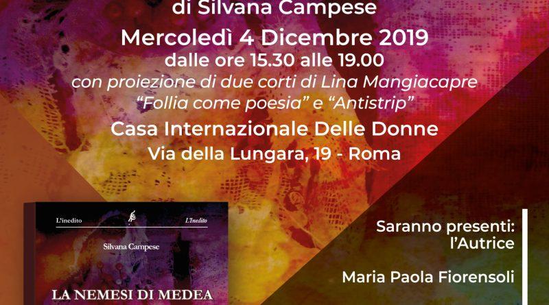 A Roma, alla Casa Internazionale delle Donne, sarà presentato il 4dicembre 2019 il libro della Nemesiaca Silvana Campese LA NEMESI DI MEDEA