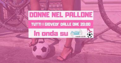 Undicesima puntata di Donne Nel Pallone, stasera alle 20 in onda su Julie Italia