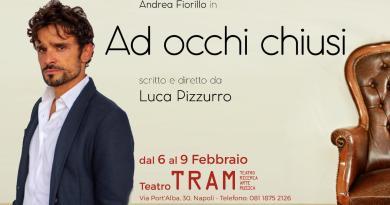 """Ad occhi chiusi"" al Teatro TRAM – Intervista a Luca Pizzurro"