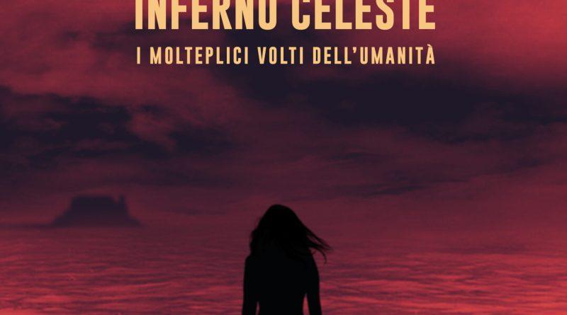 """""""Parthenope Inferno Celeste - Ovvero i molteplici volti dell'umanità"""" è l'ultimo libro della napoletana Silvana Campese"""