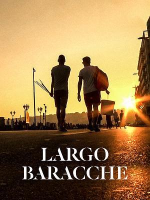 ESTATE a CORTE presenta LARGO BARACCHE