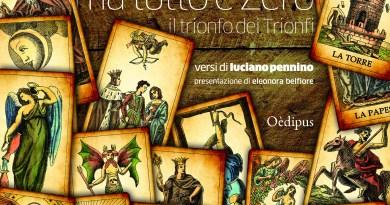 Ma tutto è Zero - Il trionfo dei Trionfi di Luciano Pennino, Oèdipus Edizioni