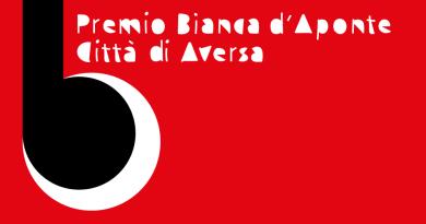 PREMIO BIANCA D'APONTE:IL 22 E 23 OTTOBREAD AVERSA 1