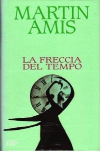 La freccia del tempo, di Martin Amis