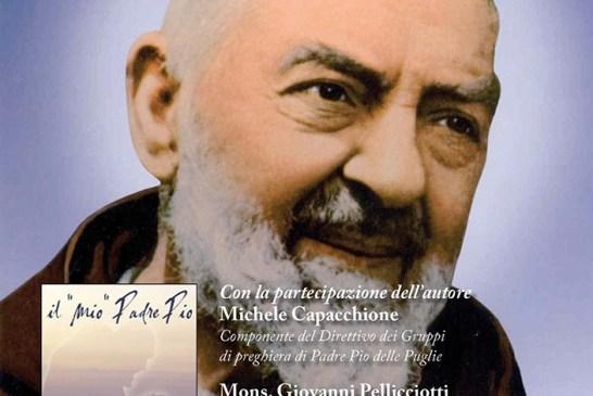 il mio Padre Pio conferenza 02.04.2014