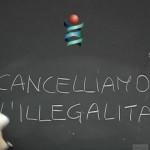 cancelliamo illegalità