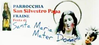 Fraine: si celebra la Festa di S. Maria Mater Domini