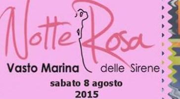 A Vasto Marina la Notte rosa delle Sirene 2015