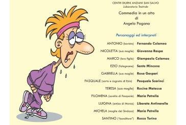 """San Salvo: dai Centri diurni per anziani la rappresentazione della commedia """"Stingh stanch"""""""