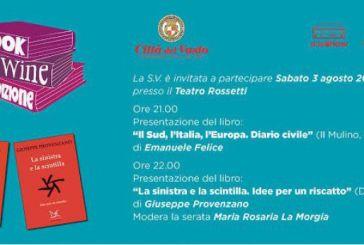 Book&Wine, una serata per parlare del Sud, dell'Italia e dell'Europa