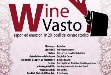 Oggi appuntamento con Wine Vasto la kermesse dedicata ai migliori vini locali e regionali