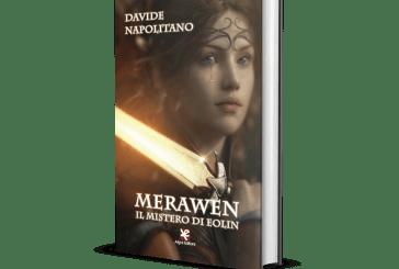 """""""Merawen. Il mistero di Eolin"""", il nuovo libro di Davide Napolitano"""