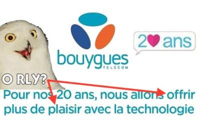 #BouyguesTelecom et le concept d'anniversaire