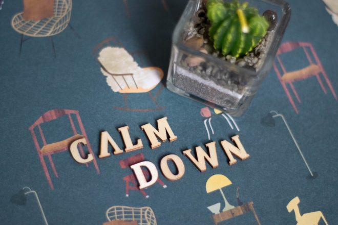 calm down minder moeten wordt willen