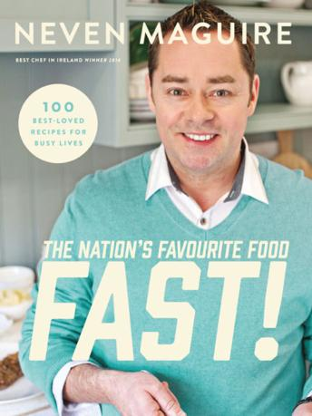 neven maguire the nations favourite food fast