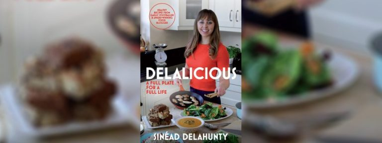Delalicious Cookbook review, I Love Cooking Ireland, Sinead Delahunty