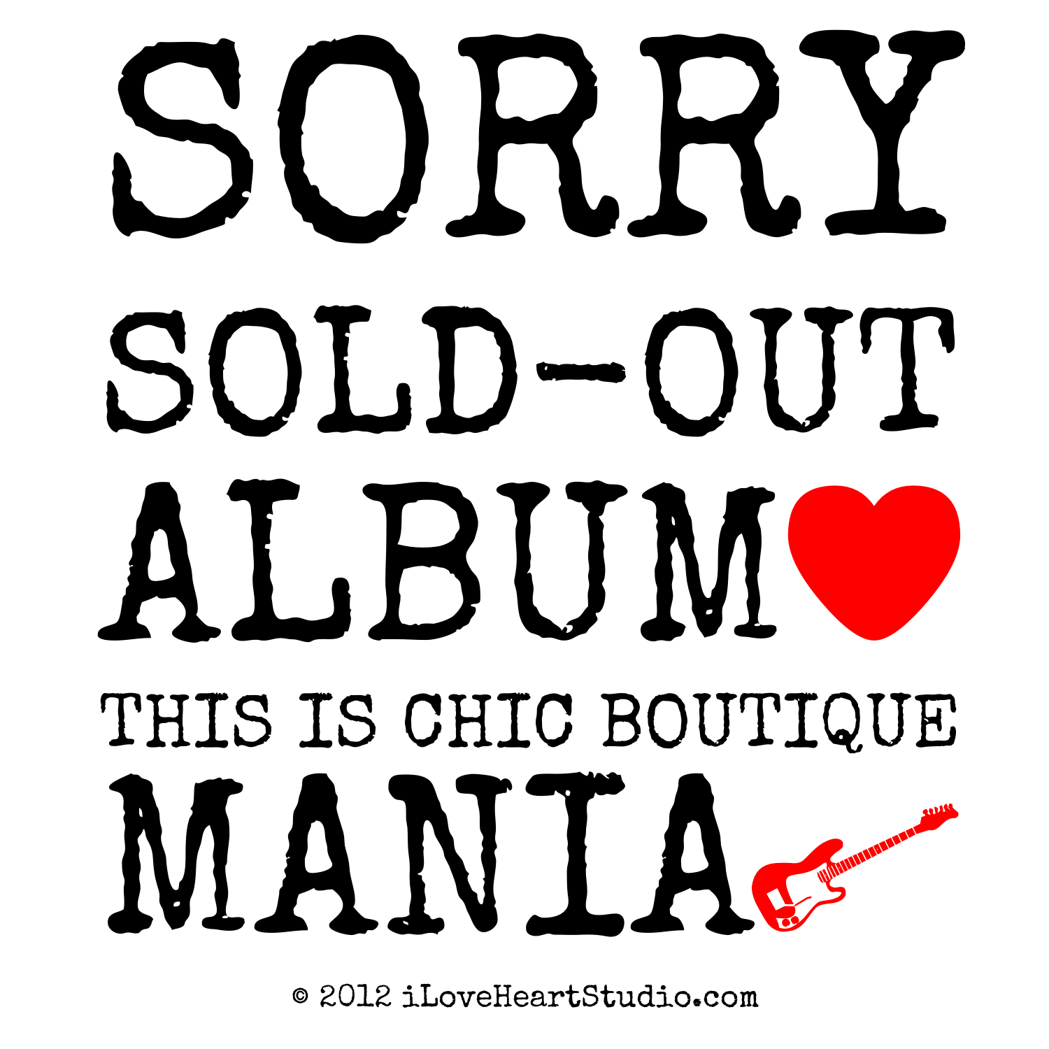 Sorry Sold Out Album Love Heart This Is Chic Boutique