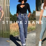 STRIPE JEANS  ARE A GIRLS BEST FRIEND