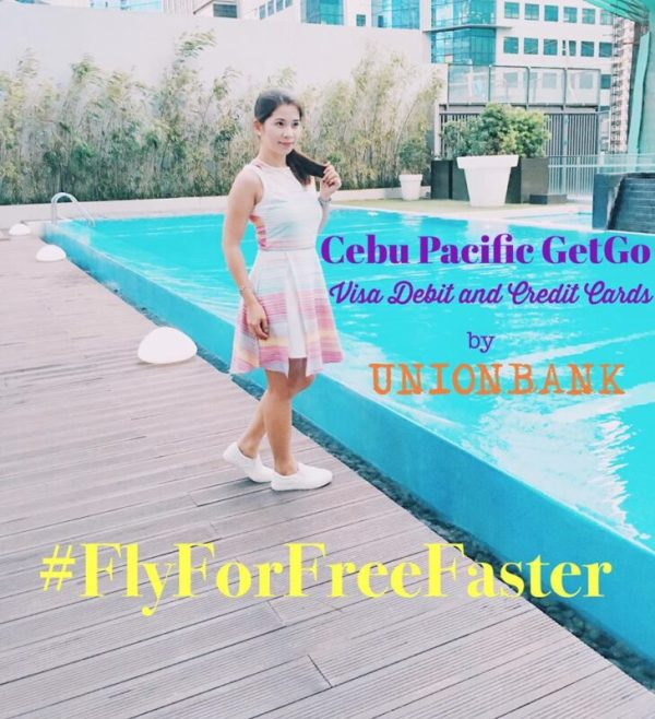 KayeFig Fly For Free Faster Cebu Pacific GetGo UnionBank