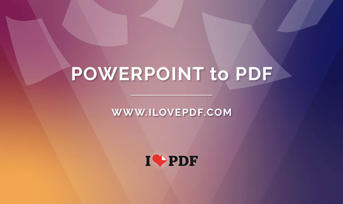 Convert Powerpoint To Pdf Presentations Ppt To Pdf