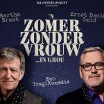 Ernst Daniël Smid en Bartho Braat in 'n zomer zonder vrouw … in Rou