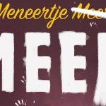 Meneertje Meer (3+) Première – zondag 1 oktober  14:00 – Zaantheater