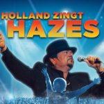 Holland zingt Hazesvolgend jaar voor zevende keer in Ziggo Dome. Dichterbij dan ooit!