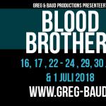 Greg & Baud presenteert met trots de bijzondere voorstelling Blood Brothers