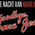 Ellen Pieters maakt cast Goodbye, Norma Jeane compleet