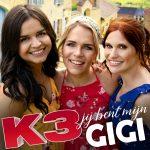 Nieuwe zomersingle 'Jij bent mijn Gigi' van K3 nu te beluisteren!