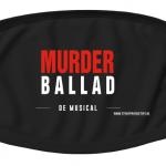 MUSICAL MURDER BALLAD KRIJGT EIGEN MONDKAPJE
