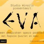 EVA; een gesproken opera podcast van theaterregisseur Sjaron Minailo.