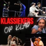 Nieuw theaterlaboratorium 'Klassiekers op Klad' start op 10 juli