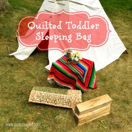 Toddler Sleeping Bag Tutorial
