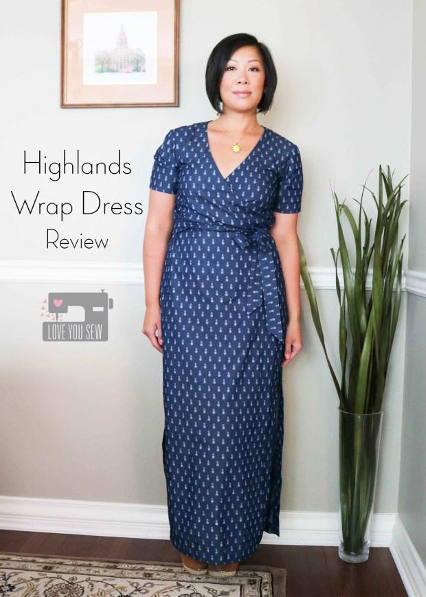 Highlands Wrap Dress   Love You Sew