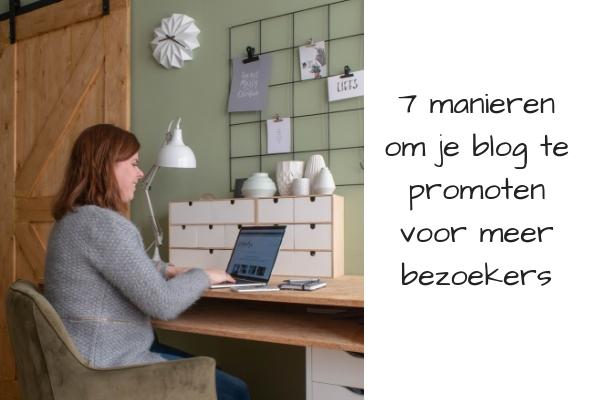 7 manieren om je blog te promoten voor meer bezoekers