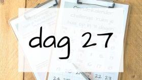 dag 27