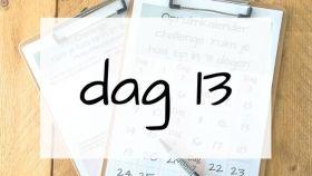 dag 13
